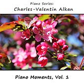 Charles-Valentin Alkan: Piano Moments, Vol. 1 by James Wright Webber