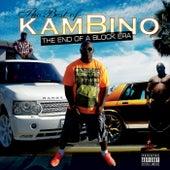 Best of Kambino: The End of a Block Era by Kambino
