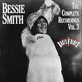 The Complete Recordings Vol. 3 by Bessie Smith