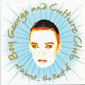 At Worst...The Best Of Boy George And Culture Club de Culture Club