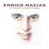 Et Johnny Chante L'Amour de Enrico Macias