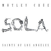 Saints of Los Angeles by Motley Crue