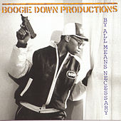 By All Means Necessary de Boogie Down Productions