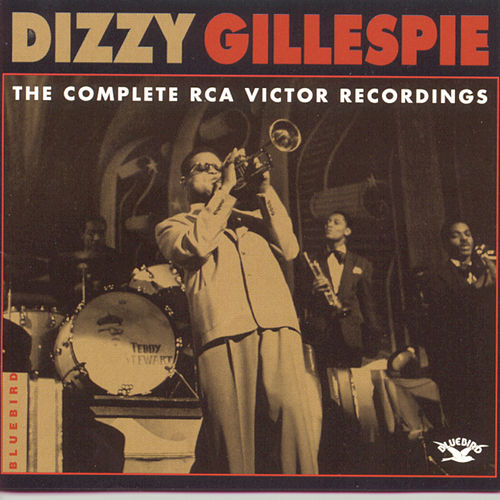 The Complete RCA Victor Recordings 1937-1949 by Dizzy Gillespie