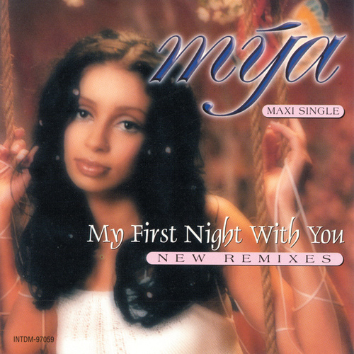 My First Night With You by Mya
