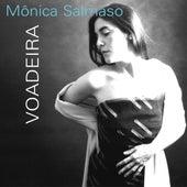Voadeira by Monica Salmaso