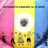Saturday's Concert on 78s von Various Artists
