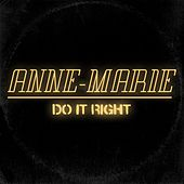 Do It Right von Anne-Marie