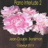 Piano Interlude 2 by Jean-Claude Bensimon