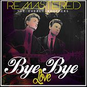 Bye Bye Love de The Everly Brothers
