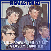 Mrs. Brown You ve Got a Lovely Daughter de Herman's Hermits