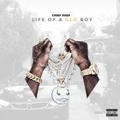 Life Of A GLO Boy von Chief Keef
