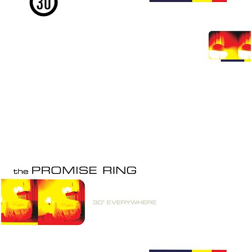 30˚ Everywhere (Remastered) by The Promise Ring