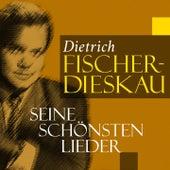 Dietrich Fischer-Dieskau: Seine schönsten Lieder von Various Artists
