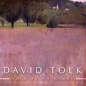 Solo Piano Hymns by David Tolk
