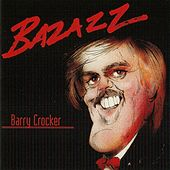 Bazazz by Barry Crocker