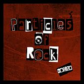 Particles of Rock Vol. 10 by Various Artists