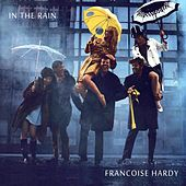 In the Rain de Francoise Hardy
