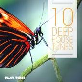 10 Deep House Tunes von Various Artists
