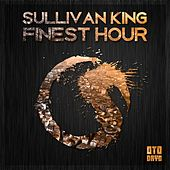 Finest Hour by Sullivan King