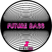 Future Bass 2 - EP by Various Artists
