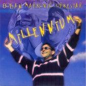 Millenium de Boban Markovic Orkestar