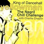 The Negril Chill Challenge de Yellowman
