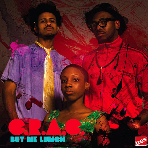 Buy Me Lunch by C.R.A.C.