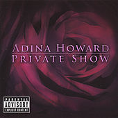 Private Show (Dirty) de Adina Howard