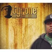 Heavy Labor, No Breaks by Tyrone
