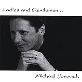 Ladies and Gentlemen... Michael Jovovich by Michael Jovovich