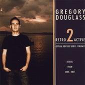 Retro Active: Volume 2 fra Gregory Douglass