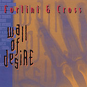 Wall of Desire by Forlini and Cross