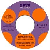 But Rich Rhythms by The Bahama Soul Club