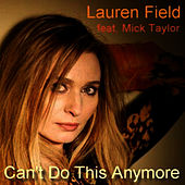 Can't Do This Anymore by Mick Taylor