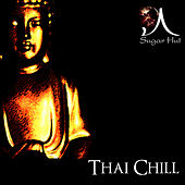 Sugar Hut 'Thai Chill' Volume 1 de Various Artists