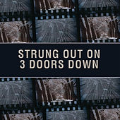 Strung Out On 3 Doors Down: The String Quartet Tribute de Vitamin String Quartet