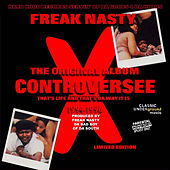 Controversee - That's Life and That's Da Way It Is de Freak Nasty