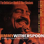 Jimmy Witherspoon & Panama Francis' Savoy Sultans de Jimmy Witherspoon