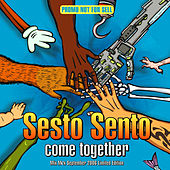 Sesto Sento - Classical Mega Mix - Come Together von Sesto Sento