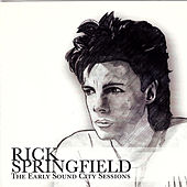 The Early Sound City Sessions by Rick Springfield