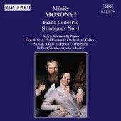Piano Concerto / Symphony No. 1 by Mihaly Mosonyi