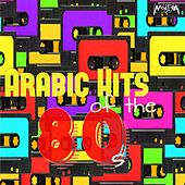 Arabic Hits of the 80's by Various Artists