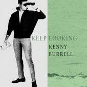 Keep Looking von Kenny Burrell