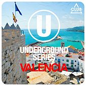 Underground Series Valencia by Various Artists