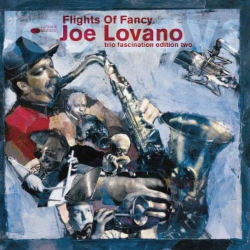 Flights Of Fancy by Joe Lovano