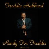 Ready for Freddie (Remastered 2015) by Freddie Hubbard