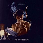 Blue Haze de The Impressions