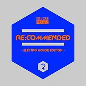 Re:Commended - Electro House Edition, Vol. 4 von Various Artists
