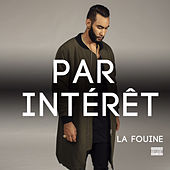 Par intérêt by La Fouine